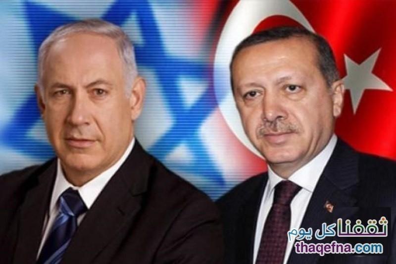 إعادة العلاقات مع إسرائيل ،،،وتركيا تسابق العرب في ذلك وردم الخلافات يبنهما