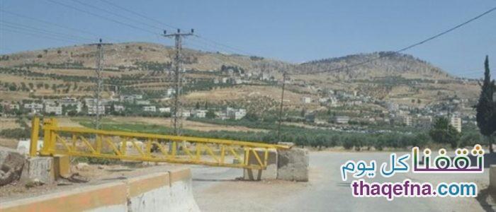 """الاحتلال يفتح طريقي عورتا وعقربا """"حاجز العجوري"""" لهذا اليوم الثلاثاء"""