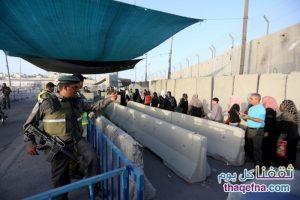 تصاريح رمضان والعيد والإجراءات المدنية التي أصدرها وزير الجيش الإسرائيلي، والسماح لأهالي غزة بالدخول الى الضفة