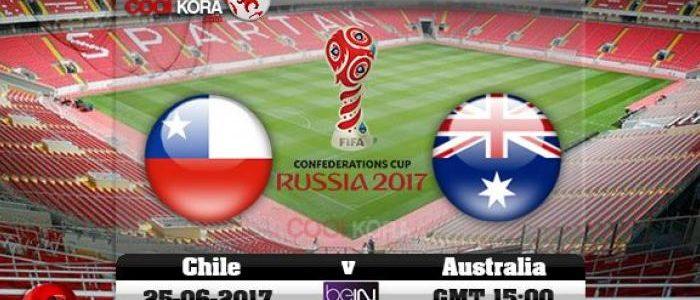 موعد مباراة منتخب تشيلي ومنتخب أستراليا اليوم الأحد الموافق 25-06-2017م